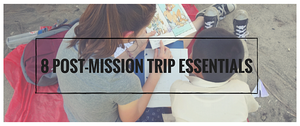 8_Post-Mission_Trip_Essentials.png